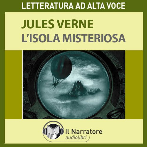 L'Isola misteriosa. The Mysterious Island  Audiolibri