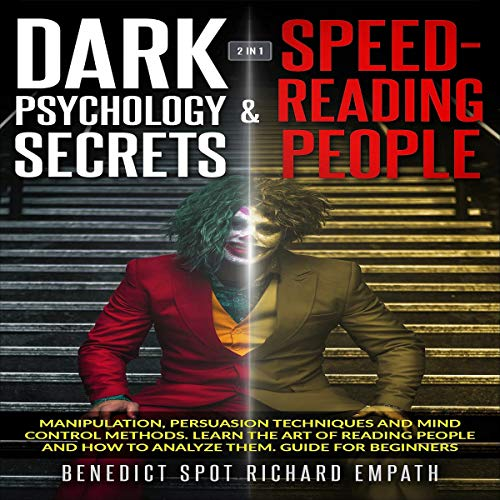 Dark Psychology Secrets & Speed-Reading People: 2 in 1  By  cover art