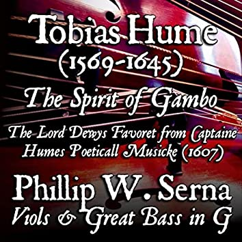 Hume: Captaine Humes Poeticall Musicke: The Spirit of Gambo, The Lord Dewys Favoret