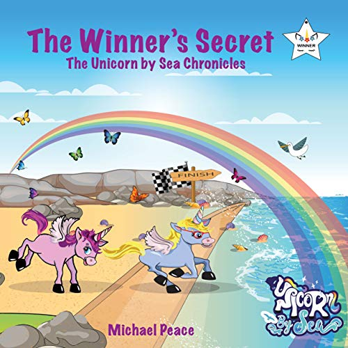 The Winner's Secret: The Unicorn by Sea Chronicles