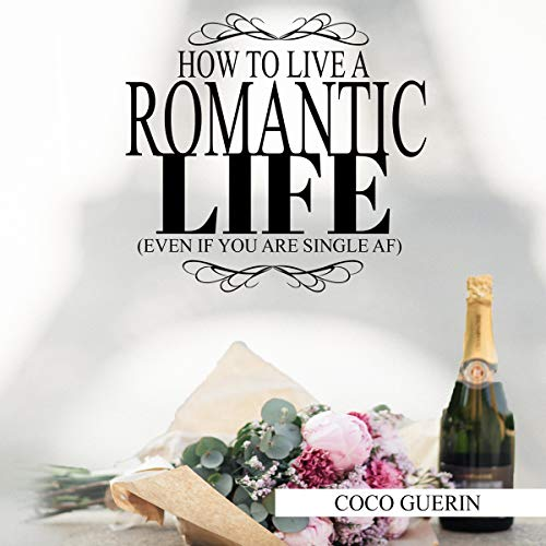 How to Live a Romantic Life audiobook cover art