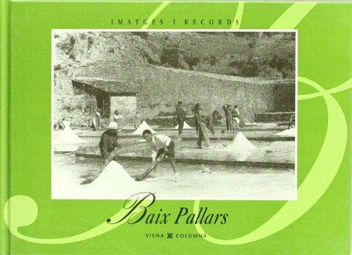 Baix pallars (IMATGES I RECORDS)