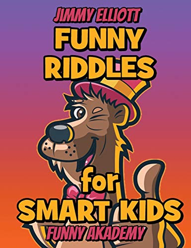 Difficult Riddles for Smart Kids - Funny Riddles - Riddles and Brain Teasers Families Will Love: Amazing Brain Teasers and Tricky Questions - Funny Riddles for 4-12 Years - 206 Pages