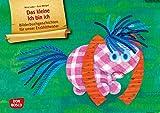 Das kleine Ich bin ich. Kamishibai Bildkartenset.: Entdecken. Erzählen. Begreifen: Bilderbuchgeschichten. (Bilderbuchgeschichten für unser Erzähltheater)
