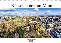 Ruesselsheim am Main (Wandkalender 2022 DIN A3 quer): Ruesselsheim am Main mehr als nur eine Automobilstadt (Monatskalender, 14 Seiten )