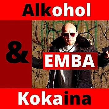 Alkohol & Kokaina