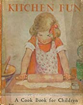 Kitchen Fun: A Cook Book For Children