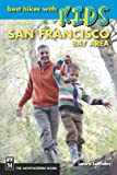Best Hikes with Kids: San Francisco Bay Area