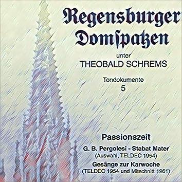 Passionszeit - Pergolesi: Stabat Mater (Recorded 1954) - Gesänge zur Karwoche (Recorded 1954, 1961)