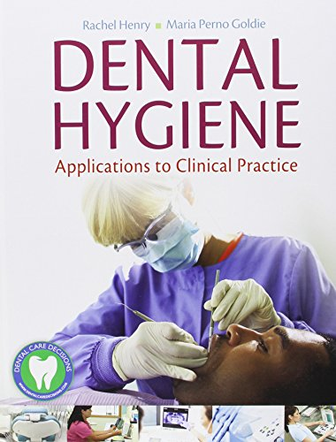 Download Dental Hygiene: Applications to Clinical Practice 0803625685