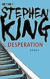 Desperation: Roman - Stephen King