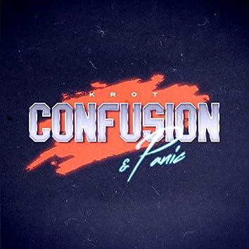 Confusion & Panic