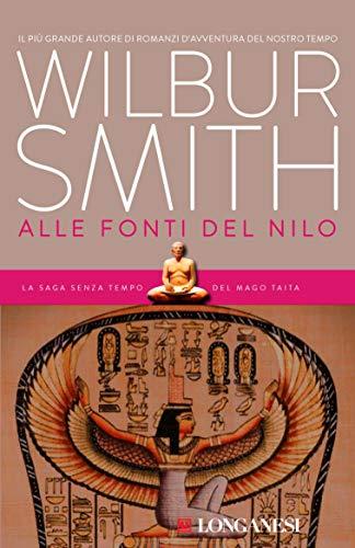 Alle fonti del Nilo: Il ciclo egizio (La Gaja scienza Vol. 849)