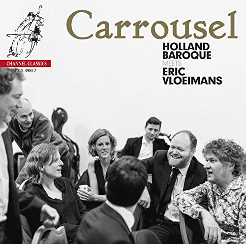 Carrousel : Œuvres, Mendelssohn, Purcell, Bach et Buxtehude. Holland Baroque, Vloeimans