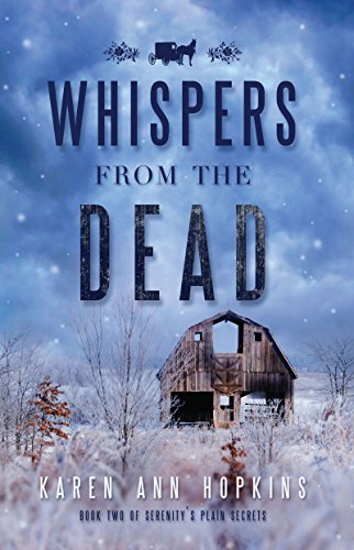 Whispers from the Dead (Serenity's Plain Secrets Book 2) by [Karen Ann Hopkins]
