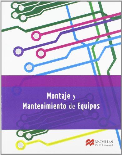 Montaje y Mantenimiento de Equipos (Sistemas Microinformáticos y Redes)