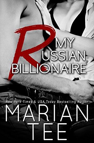 My Russian Billionaire: Standalone Contemporary Billionaire Romance (In Bed with a Billionaire Book 1) (English Edition)