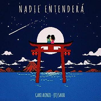Nadie Entendera (feat. Sahir)