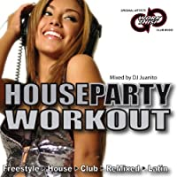 House Party Workout