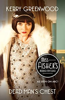 Dead Man's Chest: Phryne Fisher's Murder Mysteries 18 by [Kerry Greenwood]