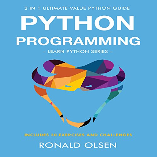 Python Programming: 2-in-1 Ultimate Value Python Guide: Learn Python Series cover art