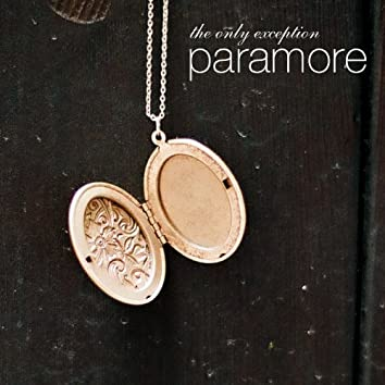 The Only Exception (Deluxe Single Version)