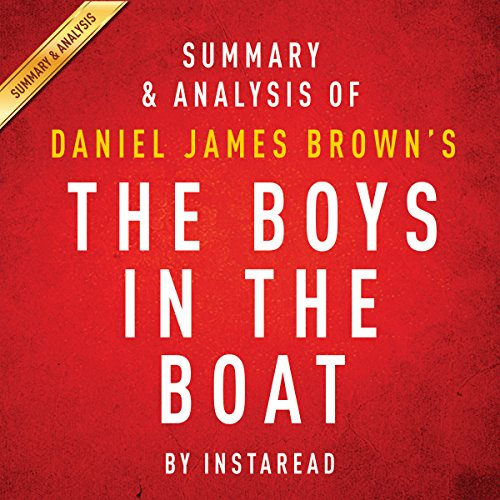 Summary & Analysis of Daniel James Brown's The Boys in the Boat audiobook cover art
