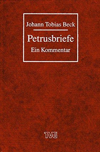 Petrusbriefe: Ein Kommentar (TVG Kommentare und Reprints)