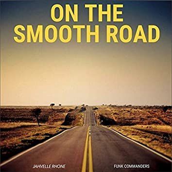 On the Smooth Road