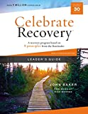 Celebrate Recovery Updated Leader's Guide: A Recovery Program Based on Eight Principles from the Beatitudes (English Edition)