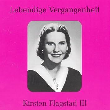 Lebendige Vergangenheit - Kirsten Flagstad (Vol.3)