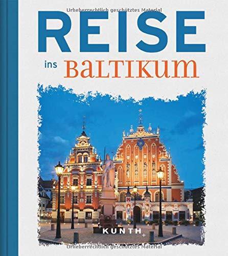 Reise ins Baltikum (Reise nach...)