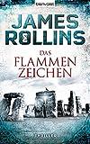 James Rollins: Das Flammenzeichen