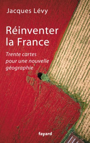 Réinventer la France