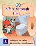 Info Trail Emergent Stage Toilets Through Time Set of 6 Non-fiction Book 8: Info Trail Emergent Stage Bk.8 (LITERACY LAND)