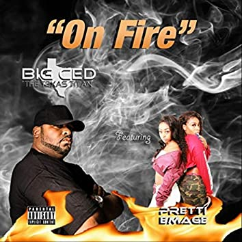 On Fire (feat. Pretti Emage)