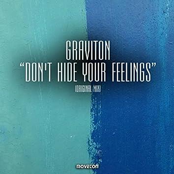 Don't Hide Your Feelings