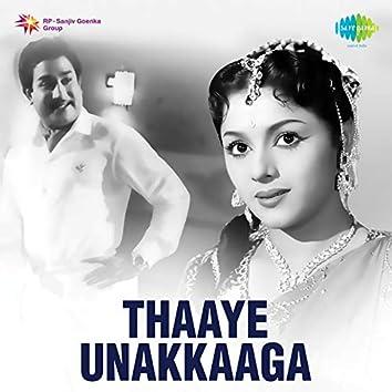 Thaaye Unakkaaga (Original Motion Picture Soundtrack)
