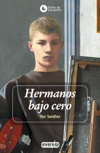 Hermanos bajo cero (Punto de encuentro) de Seidler Tor (2004) Tapa blanda