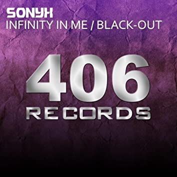 Infinity In Me / Black-Out