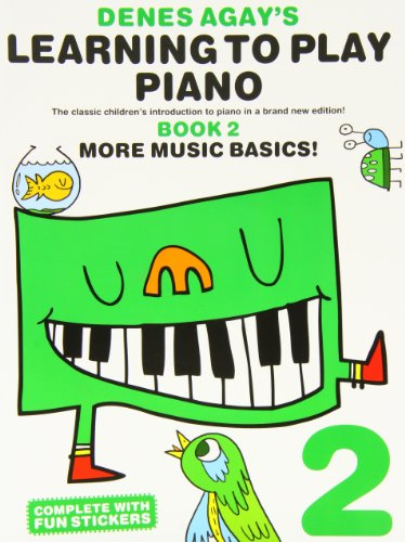 Denes Agay's Learning To Play Piano - Book 2 - More Music Basics!: Lehrmaterial für Klavier