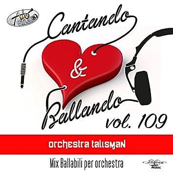 Cantando & Ballando Vol. 109