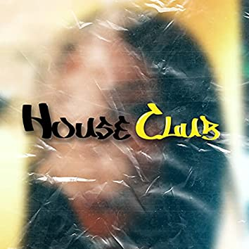 House Club Sessions #1