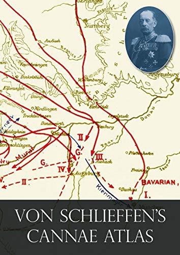 Von Schlieffen's Cannae Atlas