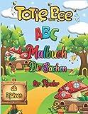 ABC Malbuch Die sachen Für kinder: Erste Buchstaben Und Das Alphabet zum Lernen Spielend Schreiben Malen und Spaß haben ab 2