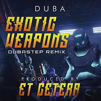 Exotic Weapons Rap (Dubastep Remix by Et Cetera)