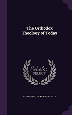 The Orthodox Theology of Today