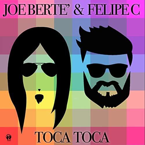 Joe Berte' & Felipe C