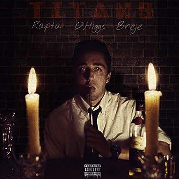 Titans (feat. Rapta & Breje)
