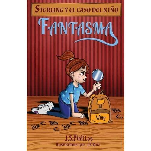 Sterling y el caso del niño fantasma: Libro Infantil / Juvenil ...